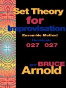 Set Theory for Improvisation Ensemble Method
