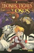 Leones, Tigres y Osos [Spanish]