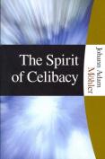 The Spirit of Celibacy