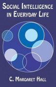 Social Intelligence in Everyday Life