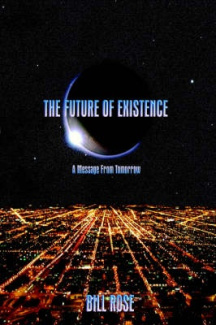 The Future of Existence: A Message from Tomorrow