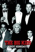 The Big Kids