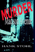 Murder on Madison Avenue