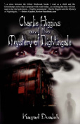 Charles Higgins and the Mystery of Nightingale
