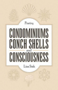 Condominiums,Conch Shells and Consciousness