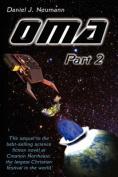 O.M.A: Part 2