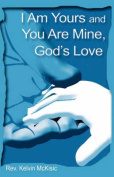 I am Yours and You are Mine, God's Love