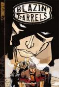 Blazin' Barrels: v. 5