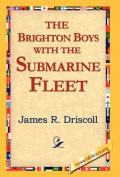 The Brighton Boys with the Submarine Fleet