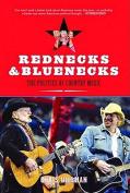 Rednecks and Bluenecks