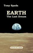 Earth. the Last Dream