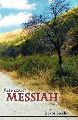 Reluctant Messiah