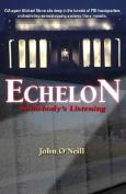 Echelon: Somebody's Listening