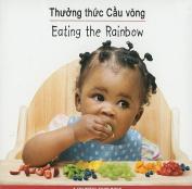Thuong Thuc Cau Vong/Eating The Rainbow (Sach Ve Thuc Pham Day Mau Sac/Eating The Rainbow) [Board book] [VIE]
