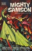 Mighty Samson Archives: v. 1
