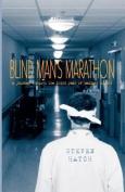 Blind Man's Marathon