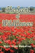 The Scent of Wildflowers