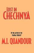 Lost in Chechnya