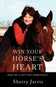 Win Your Horse's Heart