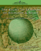 The Right to Freedom of Religion & Belief  : An Analysis of Muslim Countries
