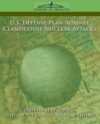 U.S. Defense Plan Against Clandestine Nuclear Attacks