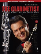 The Clarinetist - Classical Pieces for Clarinet and Piano