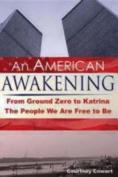 An American Awakening