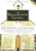 The Ragamuffin Gospel [Audio]