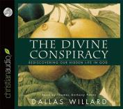 The Divine Conspiracy [Audio]