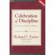 Celebration of Discipline [Audio]