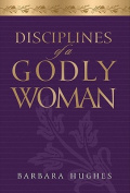 Disciplines of a Godly Woman [Audio]