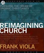 Reimagining Church [Audio]