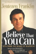 Believe That You Can [Audio]