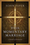 This Momentary Marriage [Audio]