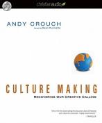 Culture Making [Audio]