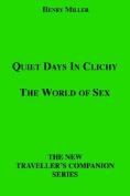 Quiet Days in Clichy/The World of Sex