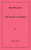 The Passionate Orphan