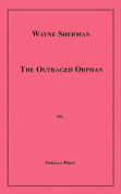 The Outraged Orphan