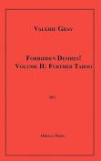 Forbidden Desires! Volume II