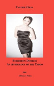 Forbidden Desires! an Anthology of the Taboo