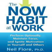 The Now Habit at Work [Audio]