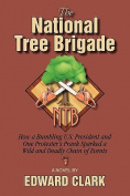 The National Tree Brigade
