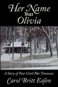 Her Name Was Olivia
