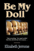 Be My Doll