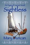 Sightless, An Eyes of Garnet Novel