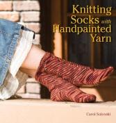 Knitting Socks with Handpainted Yarn