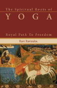 The Spiritual Roots of Yoga