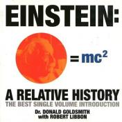 Einstein: A Relative History