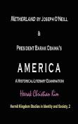 Netherland by Joseph O'Neill & President Barak Obama's AMERICA