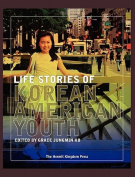Life Stories of Korean American Youth